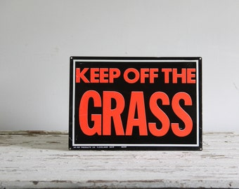 vintage keep of the grass sign / metal sign, black & red