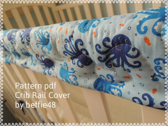 pattern super simple crib rail cover velcro fastened style pattern tutorial pdf instant download
