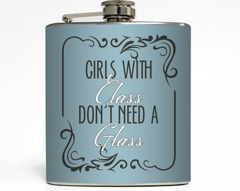 Girls With Class Don't Need A Glass Whiskey Flask Bachelorette Party 21 Women Bridesmaid Gifts Stainless Steel 6 oz Liquor Hip Flask LC-1346