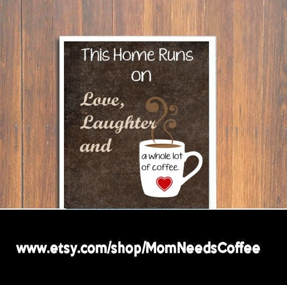 This Home Runs on Love Laughter and a Whole Lot of Coffee