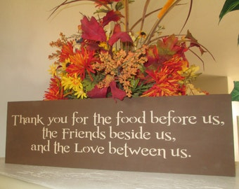 Thank you for the food before us, etc. Sign - Thanksgiving Sign - Wooden Sign