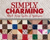 Simply Charming: Small Scrap Quilts of Yesteryear quilting book tara lynn darr quilt
