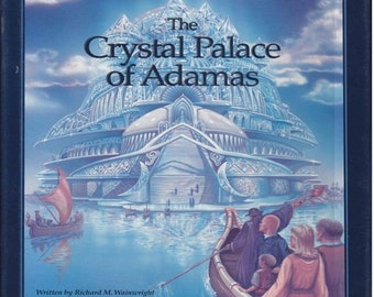 Book:  The Crystal Palace of Adamas, First Edition. Signed by Author and Illustrator