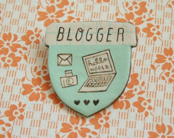 Blogger Badge of Honor Brooch (mint)
