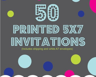 Printing Service Add On, 50 5x7 printed invitations, one sided, color, Includes shipping and envelopes