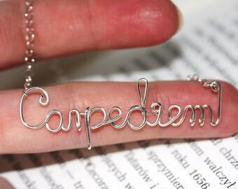 Handmade Carpe diem necklace