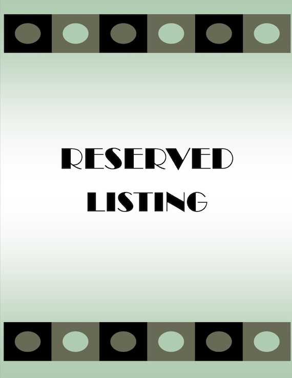 RESERVED listing for Nicole Harakas