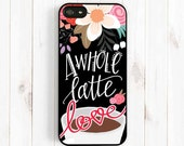 Coffee Lover iPhone 6 Case, A Whole Latte Love Quote iPhone 6 Plus Case, iPhone 5s 5c 5 4s Case, Samsung Galaxy S3 S4 S5, Note 3 Case Qt32