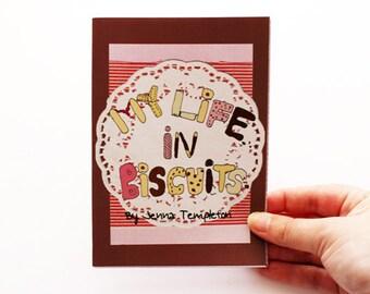 My Life in Biscuits - Zine