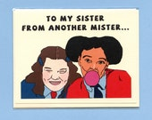 NATALIE AND TOOTIE - Sister From Another Mister - The Facts of Life - Facts of Life Card- Natalie & Tootie- Funny Love Card - Cute Love Card