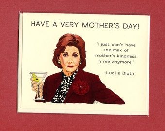 ARRESTED DEVELOPMENT Mother's Day Card - Lucille Bluth - Funny Mother's Day Card - Lucille Bluth Mother's Day Card - Mother's Day Card
