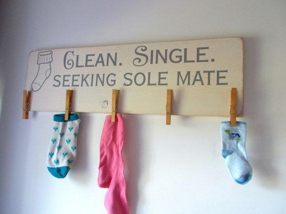 Clean Single Seeking Sole Mate Laundry Board Lost Socks