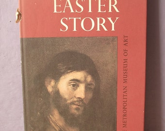Vintage Christian Book, The Easter Story, 1967, Metropolitan Museum of Art book, Catholic book, Jesus book, Christian art book, wedding gift
