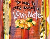 Valentine, inspirational Card, Greeting Card, Self Love,  LOVE NOTE, Mixed Media Card,by Seattle Artist Mary Klump