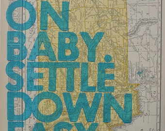 Montana / Ramble On Baby. Settle Down Easy. / Letterpress Print on Antique Atlas Page