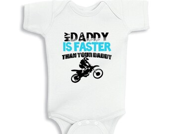 My Daddy is faster than your daddy baby bodysuit for boys or Kids Shirt