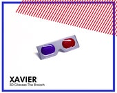 XAVIER 3D-Glasses The Brooch, silver-plated edition