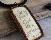 Scripture Pendant Necklace Mixed Media  Let the Peace of God Rule Reversible (Col.3: 15)