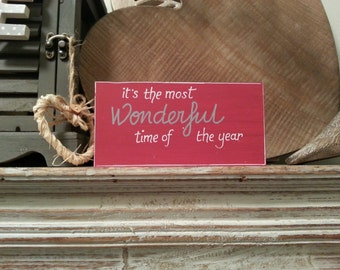 Christmas Freestanding Wooden Sign - Most Wonderful Time of the Year