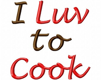 I Luv to Cook - Machine Embroidery Design - 8 Sizes