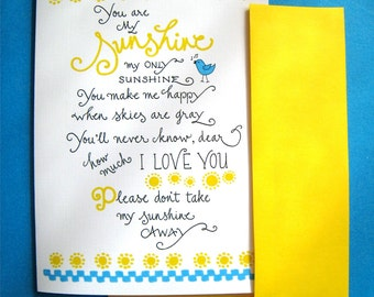 You Are My Sunshine - I Love You Card - Anniversary, Birthday Card - Hand Lettered