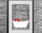 Bathroom Art Print, Bathtub, Birds, Relax, Renew, Refresh, Bathroom Wall Decor, Gray Barnwood, Rustic Modern