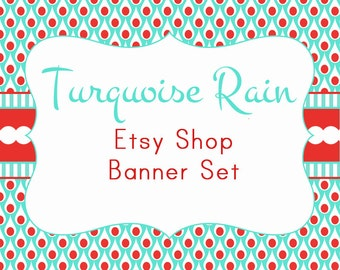 "Etsy Shop Banner Set w/ New Size Cover Photo Turquoise and Red - Pre-made Design ""Turquoise Rain"" - 6 Piece Set"