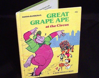Vintage Children's Book - Hanna Barbera's Great Grape Ape At The Circus - 1976