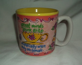 Vintage Burton & Burton Great Minds Think Alike Especially When They Are Female Cup Mug
