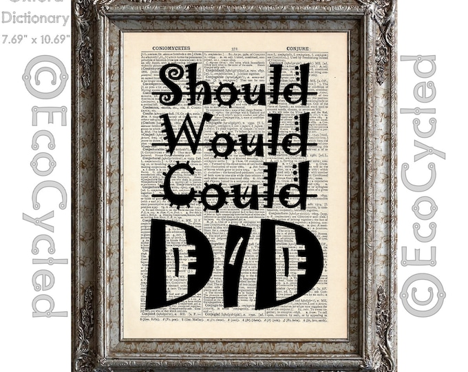 Should Would Could DID Motivation Empowerment Inspiration on Vintage Upcycled Dictionary Art Print Book Art Print Repurposed Recycled