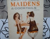 "Vintage 1965 Bar Book ""Easy to Make Maidens and Cocktails"" How to with Great Art work ""For Adults Only"" Paper Back"