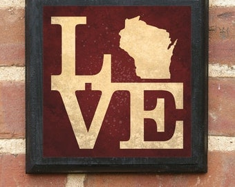 Wisconsin LOVE Vintage Style Plaque / Sign Decorative & Custom Color