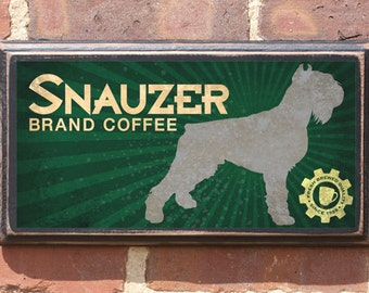Snauzer Coffee Wall Art Sign Plaque Gift Present Home Decor Vintage Style Antiqued Hand Made Blend Dog Breed Java Cup of Joe