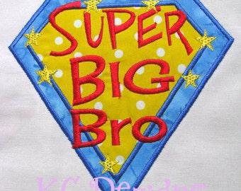 Super Big Bro Machine Applique Embroidery Design - 4x4, 5x7 & 6x8
