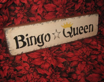 "Primitive Wood Bingo Sign  "" BINGO QUEEN "" Theres No Place Like Home  Handpainted Country Folkart Housewares Wall Decor"