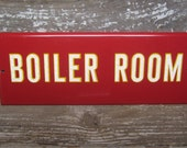 Vintage School Sign BOILER ROOM Industrial Factory Sign Reflective Metal Sign Red Yellow