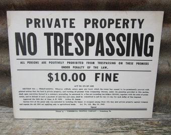 Vintage Cardboard Private Property No Trespassing 1940s Era Ten Dollar Fine vtg Sign Old Sign 1943 Vintage Cardboard Card Stock Sign