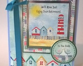 Retirement -  Beside The Seaside - To You Both ,  Handmade Card