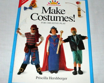Childrens Dress Up Play Costumes to Make Costumes by Priscilla Hershberger Hardcover Book