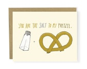 Love Card - You Are The Salt To My Pretzel - Funny Couple Card, Funny Anniversary, Food, Perfect Match Card, Better Together Card