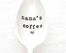 Nana's Coffee spoon, vintage hand stamped spoon with heart. Gift idea for her. Mother's Day Spoon.