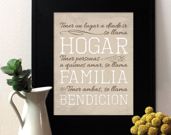Tener un lugar a dónde ir, se llama Hogar. Tener personas a quienes amar, se llama Familia y tener ambas se llama Bendición. Unframed