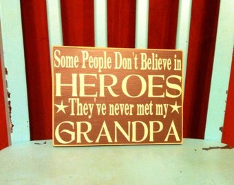 Grandpa Vinyl Board, Some People Don't Believe in Heroes Grandpa, Dad Vinyl Lettering Board