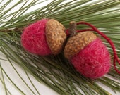 RESERVED Acorn Twins, Needle Felted Double Acorn Ornament in Berry Red, OOAK