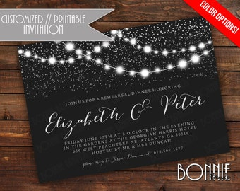 CUSTOMIZED // PRINTABLE // Rehearsal Dinner Invitation //  Sparkling Lights Theme // Color Options
