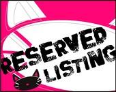 Reserved Listing for Sandra