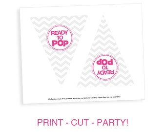Choose Your Color - Ready to Pop Baby Shower Pregnant Mom Chevron Flag Banner About to Pop Printable  - DIY Party Printable Decoration
