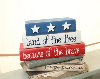 land of the free because of the brave wood block set - shelf sitter - patriotic - usa - red white blue home decor - fourth of july