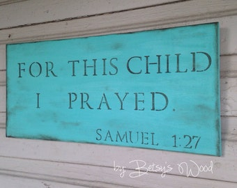 For This Child I Prayed // Samuel 1:27 Bible verse (Turquoise)