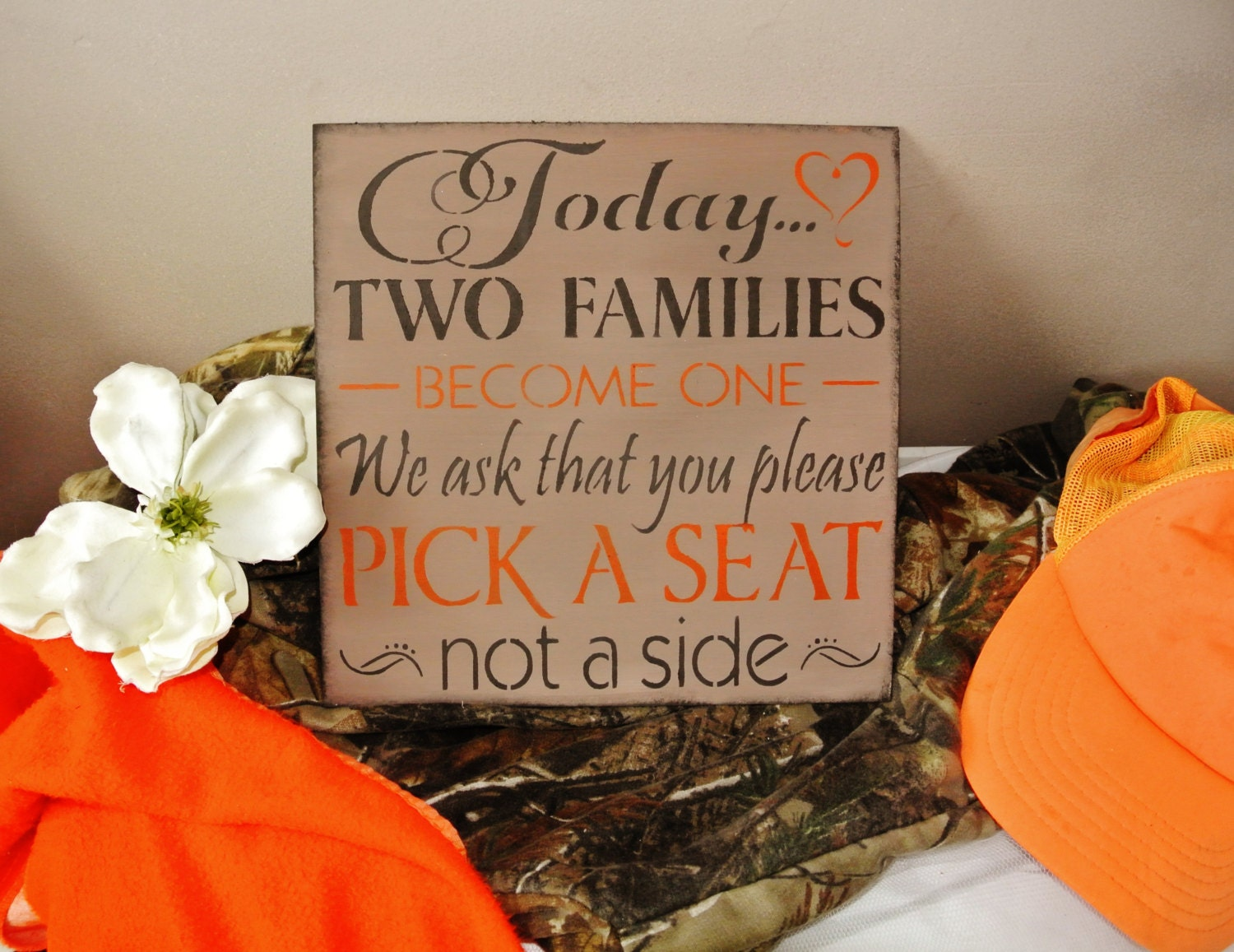 Camo Wedding Decor Sign Today Two Families Become One Pick a